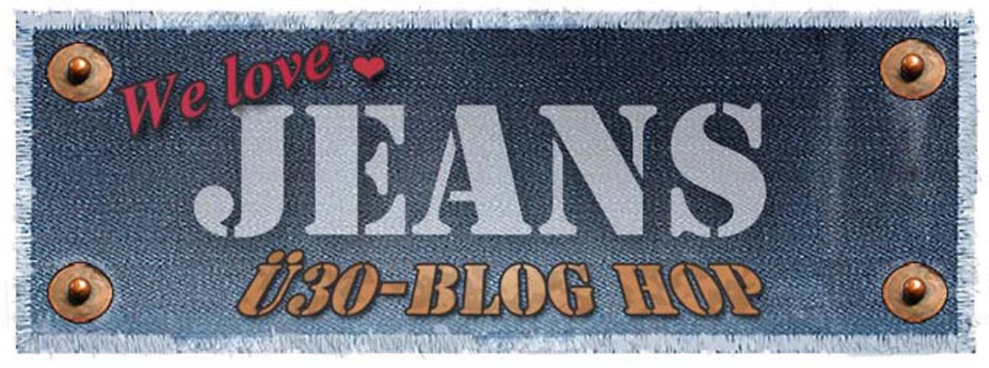 ü30 Blog Hop – We love Jeans!