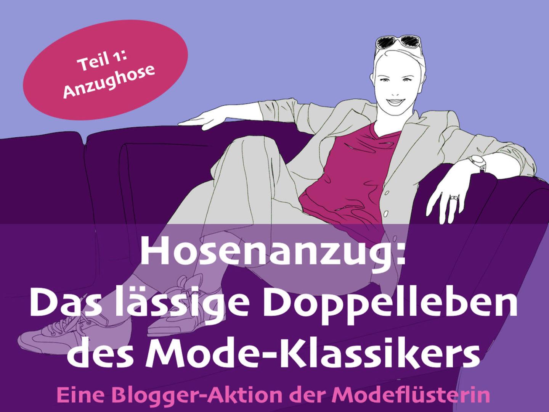 Das lässige Doppelleben des Hosenanzugs – Teil 1 – Die Anzughose