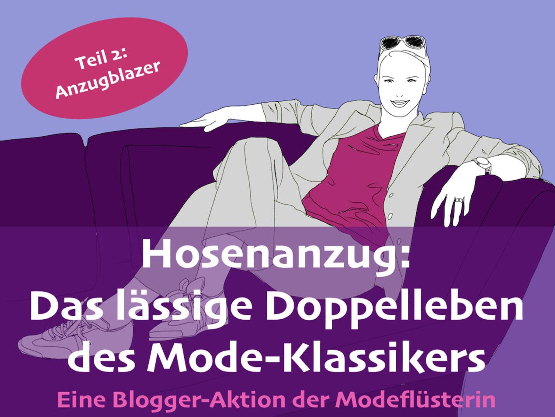 Das lässige Doppelleben des Hosenanzugs – Teil 2 – Der Blazer