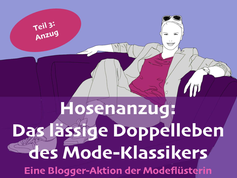 Das lässige Doppelleben des Hosenanzugs – Teil 3 – Der Hosenanzug